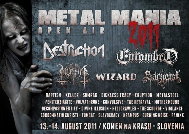 Po dveh letih premora se 13. in 14. augusta 2011 v Komen na Krasu ponovno vrača Metal Mania Open Air, prvi slovenski dvodnevni metal festival, katerega tradicija sega v leto 2002. Tudi tokrat ostaja osnovno vodilo - druženje ob dobri glasbi, poleg tega pa organizatorji skušajo ponuditi priložnost predvsem kvalitetnim domačim izvajalcem.V preteklosti je festival...