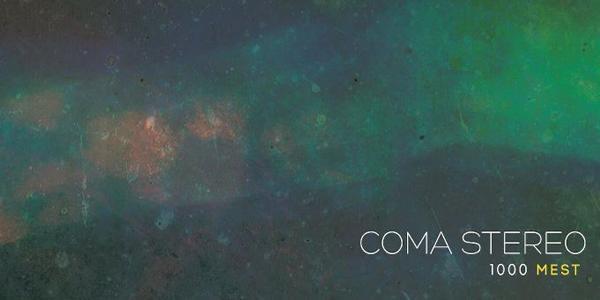 V sodelovanju z založbo vam v nagradni igri ponujamo 2 albuma 1000 mest skupine Coma Stereo!