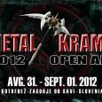 Metal Kramp ponovno prihaja v Kotredež pri Zagorju ob Savi v organizaciji G.K. Chaosstar. Festival se bo odvijal na znani lokaciji zadnji vikend poletja, natančneje petek 31. avgusta in soboto 1. septembra 2012.