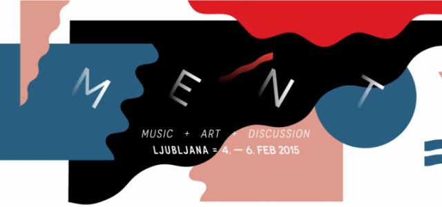 MENT mreži glasbo, umetnost, ustvarjalnost in medijsko tehnologijo, jih povezuje in o njih razpreda. Svojo geografsko umeščenost obrača v svoj prid, se ponosno kiti s sicer majhno, a unikatno, živahno in razvejano domačo sceno ter najavlja skrbno izbrane visoko profilirane mednarodne goste in nove glasbene talente »od Balkana do Baltika in onkraj«.